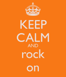 keep-calm-and-rock-on-5694